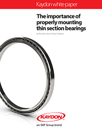 The importance of properly mounting thin section bearings - Kaydon Bearings white paper